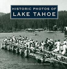 Historic Photos of Lake Tahoe by Donnelyn Curtis (2008, Hardcover)
