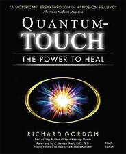 Quantum Touch: The Power to Heal by Richard Gordon..VGC