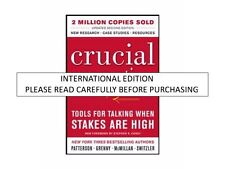 Crucial Conversations: Tools for Talking When Stakes Are High, 2nd ed. by Kerry