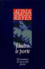 Alina REYES - DIETRO LE PORTE - 1995 - Prima Edizione