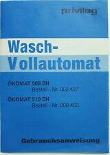Original Bedienungsanleitung für Privileg Ökomat 508 SN / 510 SN BDA / Manual