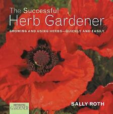 Country Living Gardener The Successful Herb Gardener: Growing and-ExLibrary