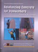 Reinforcing Concrete for Ironworkers Iron Workers Student Book & Blueprints NEW