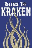 Release The Kraken Art Print Poster 12x18