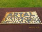 RARE VINTAGE WARGEMANS BROS. ARTAL CIGARS TIN SIGN Advertising Sign