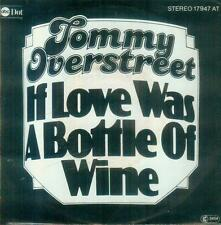 """7"""" Tommy Overstreet/If Love Was A Bottle Of Wine (D)"""