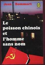 JEAN BOMMART: LE POISSON CHINOIS ET L'HOMME SANS NOM. LIVRE DE POCHE. 1974.
