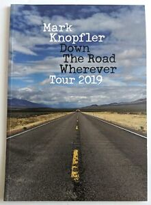 Mark Knopfler 2019 Down The Road Wherever Tour Program! Dire Strights
