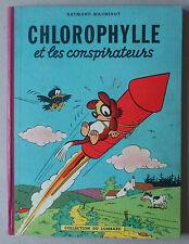 MACHEROT   ***  CHLOROPHYLLE 2. ET LES CONSPIRATEURS   ***  EO 1956 TBE
