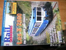 Rail Passion n°109 X 2800 Rotonde de Chambéry Dijon plate-forme ferroviaire