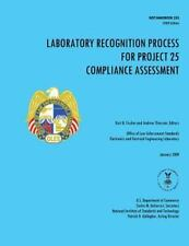 Laboratory Recognition Process for Project 25 Compliance Assessment by A....
