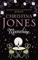 Moonshine: A magical romantic comedy, Jones, Christina, New, Book