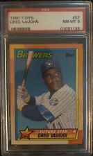 1990 Topps #57 Greg Vaughn Rookie Card PSA 8 NM-Mint Condition