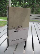GANDHI'S WAY A HANDBOOK OF CONFLICT RESOLUTION BY MARK JUERGENSMEYER 2003