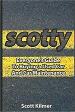 Everyone's Guide to Buying.. by Scotty Kilmer PAPERBACK 2017