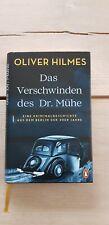 Oliver Hilmes, Das Verschwinden des Dr. Mühe