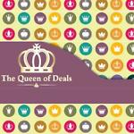 The Queen of Deals
