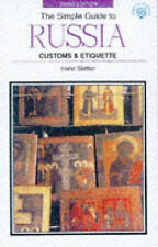 SIMPLE GT RUSSIA 3RD ED.-PB-OP (SIMPLE GUIDES CUSTOMS AND ETIQUETTE)-ExLibrary