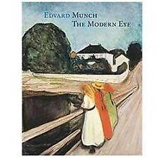 Edvard Munch: The Modern Eye  Hardcover