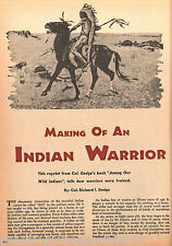 Making Of An Indian Warrior & How They Learned To Ride