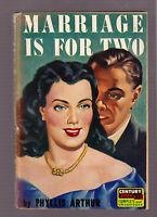 Marriage Is For Two, Phyllis Arthur vintage 1947 Century #84 GGA sleaze EX