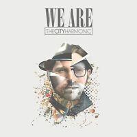 The City Harmonic We Are (2015) 11-track Album CD Neuf/Scellé