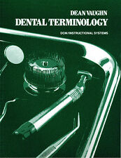 Dental Terminology Learning Guide by Dean Vaughn