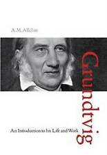 N.F.S. Grundtvig: An Introduction to His Life & Work by A. M. Allchin (Hardback, 2015)