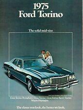 1975 Ford TORINO Brochure : GRAN,SPORT,BROUGHAM,Squire Station Wagon,460,Grand