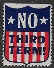 """Usa Poster stamp: Historical 1940 Anti Fdr Campaign: """"No Third Term!"""" - dw868"""
