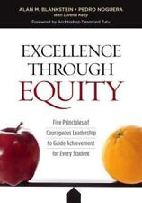 Excellence Through Equity : Five Principles of Courageous Leadership