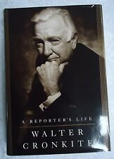 AUTHOR SIGNED A REPORTER'S LIFE BY WALTER CRONKITE 2006 HARDCOVER BOOK LIKE NEW