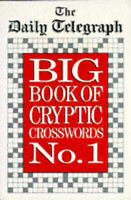 The Daily Telegraph Big Book of Cryptic Crosswords No. 1-ExLibrary