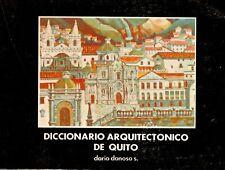 Diccionario Arquitectonico De Quito Architecture Quito Ecuador Text in Spanish