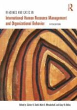 Readings and Cases in International Human Resource Management and Organizational