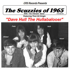 "SCUZZIES KRLA ""DAVE HULL THE HULLABALOOER"" ON CD - NEW"