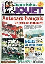 LA VIE DU JOUET N°77 2002 autocars français poupées steiner gégé maquette heller