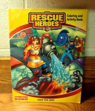 SAVE THE DAY! ~ Fisher-Price RESCUE HEROES Coloring & Activity Book ~ 2001 PB