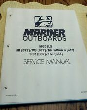Maintenance & Service Manual Mercury Mariner Outboard Motor 8. 9.9 & 15 HP PDF