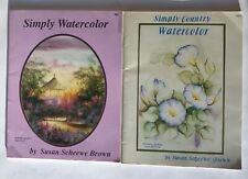 Simply Country Watercolor, Simply Watercolor Lot of 2 books Susan Scheewe Brown