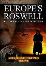 Europes Roswell: UFO Crash at Aberystwyth [DVD] [2009][Region 2]