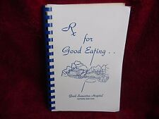 RX for GOOD EATING, Good Samaritan Hospital, COMMUNITY COOKBOOK - Suffern NY