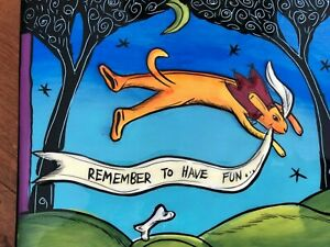 """2004 Terri Kern Designs Art Tile Trivet """"Remember to Have Fun"""" Leaping Dog 50063"""