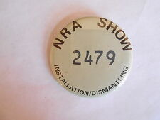 Vintage National Rifle Association NRA Show Worker Pinback Button Badge