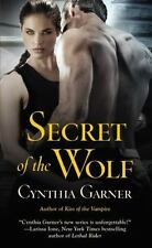 Warriors of the Rift: Secret of the Wolf 2 by Cynthia Garner (2012, Paperback)
