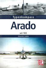 Typenkompass Arado Flugzeuge seit 1925 Typen-Handbuch/Luftwaffe/WW2/Buch/Modelle