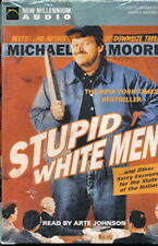 Audio book - Stupid White Men by Michael Moore     -      Cass