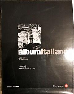 ALBUM ITALIANO , UN PAESE IN FERMENTO - V. CASTRONOVO - EDIZIONI LATERZA 2002