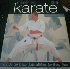 Masterclass: Karate: Aikido, ju-jitsu, judo 2010 by Fay Goodman HARDCOVER