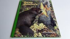 Books for Young Explorers: Busy Beavers by M. Barbara Brownell, HB 1988 Photos
